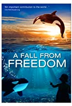 A Fall from Freedom