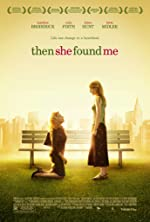 Then She Found Me(2008)