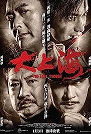 Da Shang Hai(2012) Poster - Movie Forum, Cast, Reviews