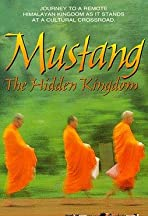 Mustang: The Hidden Kingdom