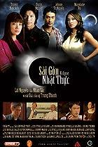 Sai Gon nhat thuc (2007) Poster
