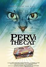 Perv: The Cat