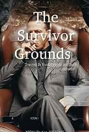 The Survivor Grounds