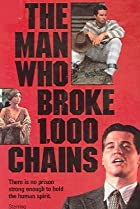 Image of The Man Who Broke 1,000 Chains