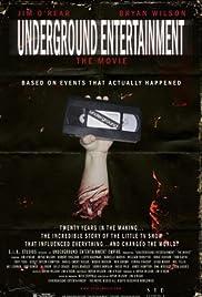 Underground Entertainment: The Movie Poster