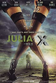 Julia X (2011) Poster - Movie Forum, Cast, Reviews
