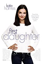 First Daughter (2004) Poster