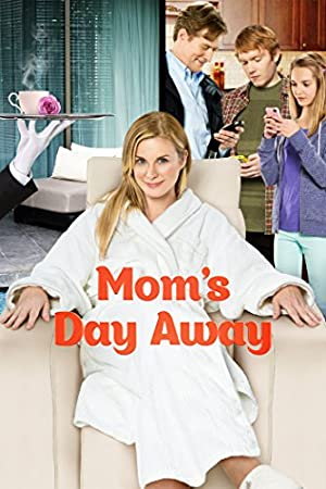 Mom's Day Away