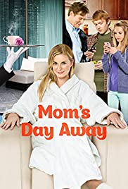 Mom's Day Away (2014) Poster - Movie Forum, Cast, Reviews