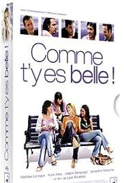 Comme t'y es belle!(2006) Poster - Movie Forum, Cast, Reviews