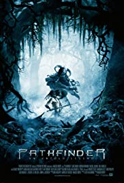 Pathfinder (2007) Poster - Movie Forum, Cast, Reviews