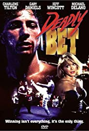 Deadly Bet (1992) Poster - Movie Forum, Cast, Reviews
