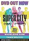 """""""Super City"""""""