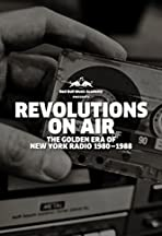Revolutions on Air: The Golden Era of New York Radio 1980-1988