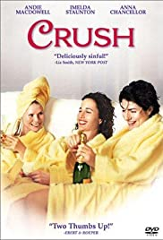 Crush (2001) Poster - Movie Forum, Cast, Reviews