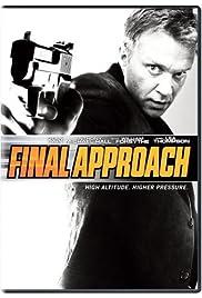 Final Approach(2007) Poster - Movie Forum, Cast, Reviews