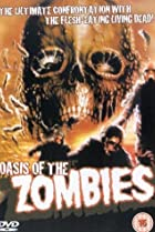 Image of Oasis of the Zombies