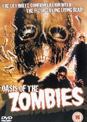 Oasis of the Zombies Pelicula Poster