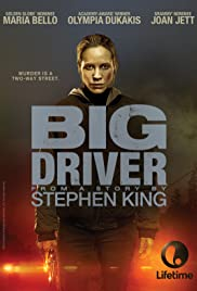 Big Driver (2014) Poster - Movie Forum, Cast, Reviews
