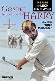 Gospel According to Harry(1994) Poster - Movie Forum, Cast, Reviews