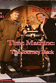 Time Machine: The Journey Back (1993) Poster - Movie Forum, Cast, Reviews