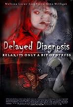 Delayed Diagnosis