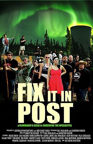 Fix It in Post (2014)