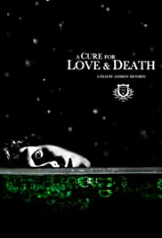A Cure for Love & Death Poster