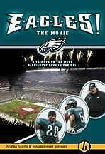 E-A-G-L-E-S: The Movie