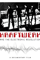 Image of Kraftwerk and the Electronic Revolution