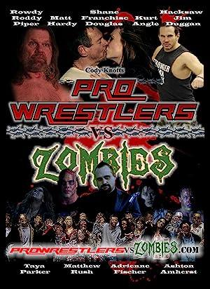 Pro Wrestlers vs Zombies (2014)