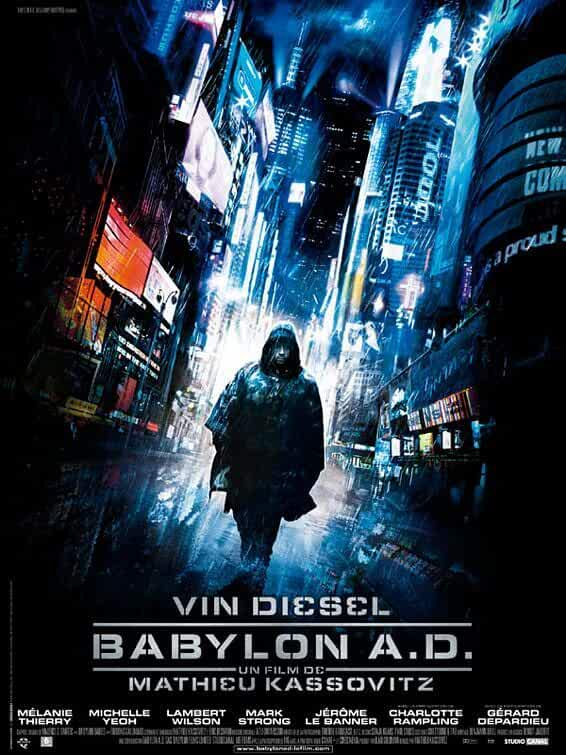 Poster Babylon A D 2008 Full Hindi Movie Download Dual Audio Free 300MB
