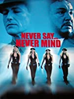 Never Say Never Mind The Swedish Bikini Team(2003)