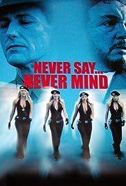 Never Say Never Mind: The Swedish Bikini Team Poster