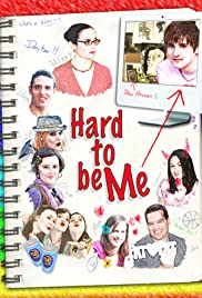 Hard to Be Me Poster