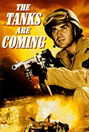 The Tanks Are Coming (1951) Poster - Movie Forum, Cast, Reviews