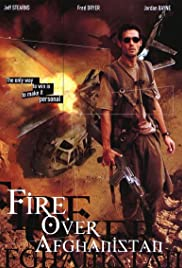 Fire Over Afghanistan (2003) Poster - Movie Forum, Cast, Reviews