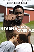 Image of Rivers Wash Over Me