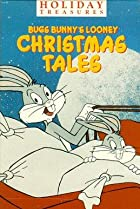 Image of Bugs Bunny's Looney Christmas Tales