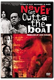 Never Get Outta the Boat Poster