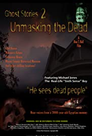 Ghost Stories: Unmasking the Dead Poster
