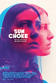 Sun Choke (2015) Poster - Movie Forum, Cast, Reviews