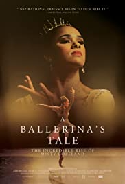 A Ballerina's Tale(2015) Poster - Movie Forum, Cast, Reviews