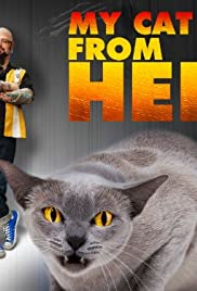 My Cat from Hell Poster - TV Show Forum, Cast, Reviews
