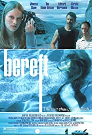Bereft (2004) Poster - Movie Forum, Cast, Reviews