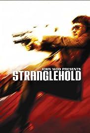 Stranglehold(2007) Poster - Movie Forum, Cast, Reviews