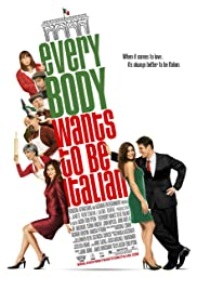 Everybody Wants to Be Italian Poster