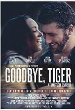 Goodbye, Tiger
