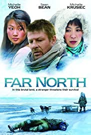 Far North (2007) Poster - Movie Forum, Cast, Reviews
