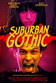 Suburban Gothic (2014) Poster - Movie Forum, Cast, Reviews